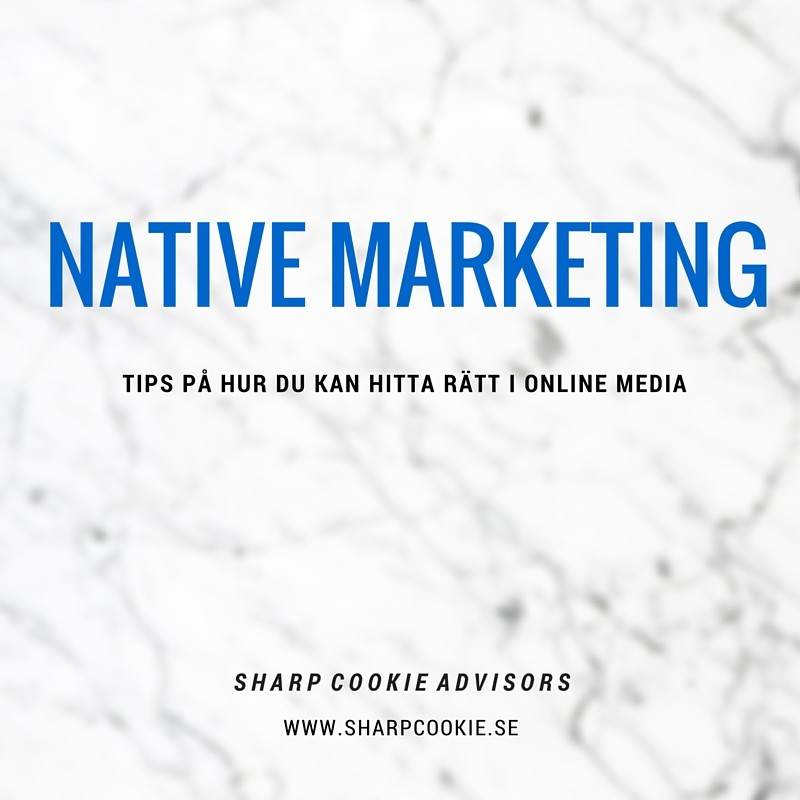 Native Marketing, juridiska tips från affärsjuristerna Sharp Cookie Advisors